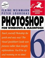 Photoshop 6 for Windows and Macintosh: Visual QuickStart Guide