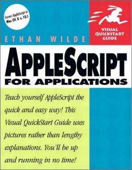 AppleScript for Applications : Visual QuickStart Guide