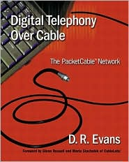 Digital Telephony Over Cable: The PacketCable Network