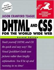 DHTML and CSS for the World Wide Web : Visual QuickStart Guide