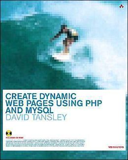 Create Dynamic Web Pages Using PHP and MySQL with Cdrom