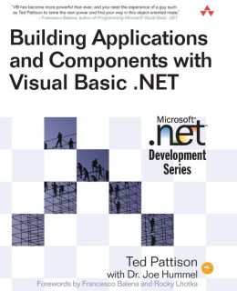 Building Applications and Components with Visual Basic .Net (Microsoft .NET Developmentor Series)
