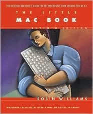 The Little Mac Book: The Original Beginner's Guide for the Macintosh