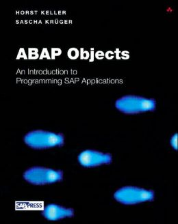 ABAP Objects: Introduction to Programming SAP Applications with CD-ROM