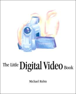 Little Digital Video Book