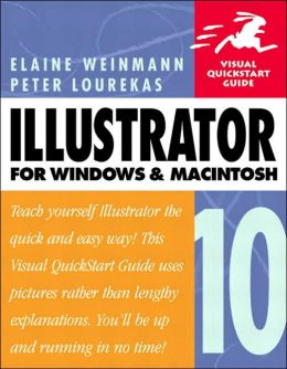 Illustrator 10 for Windows and Macintosh: Visual QuickStart Guide