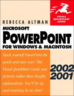 PowerPoint 2002/2001 for Windows and Macintosh: Visual QuickStart Guide