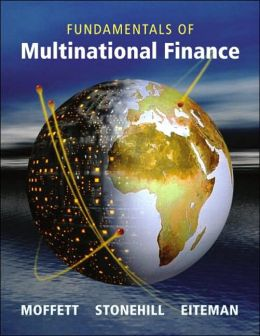 Fundamentals of Multinational Finance (The Addison-Wesley Series in Finance)