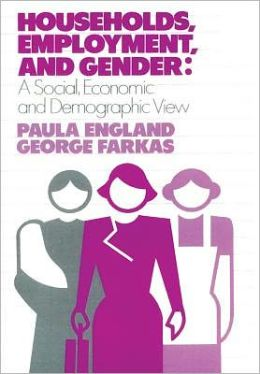 Households, Employment, and Gender: A Social, Economic, and Demographic View