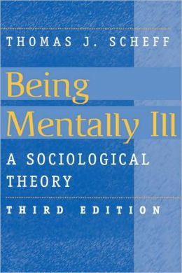 Being Mentally Ill, 3e