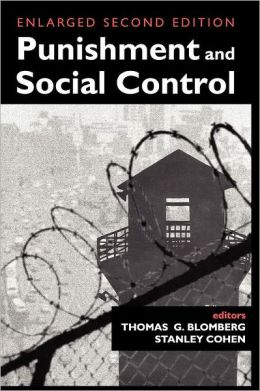 Punishment and Social Control: Enlarged Sceond Edition