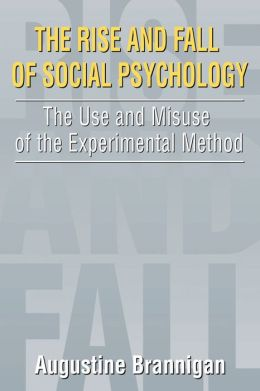 The Rise And Fall Of Social Psychology