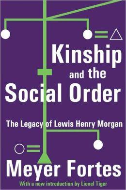 Kinship And The Social Order