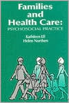 Families and Health Care: Psychosocial Practice