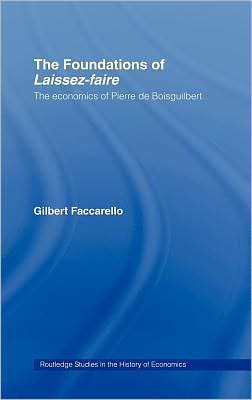 Foundations of 'Laissez-Faire'