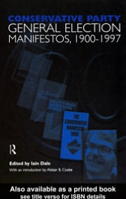 Volume One. Conservative Party General Election Manifestos 1900-1997