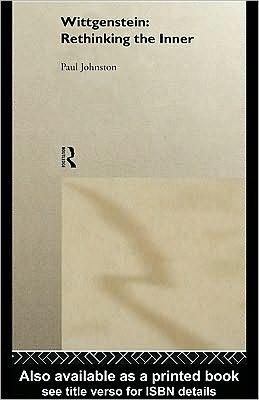 Wittgenstein: Rethinking the Inner