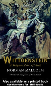 Wittgenstein: A Religious Point Of View?