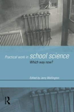 Practical Work in School Science
