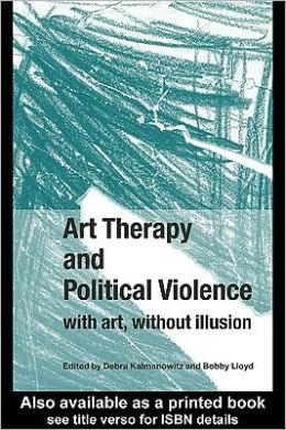 Art Therapy and Political Violence: