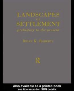 Landscapes of Settlement