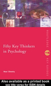 Fifty Key Thinkers in Pshycology