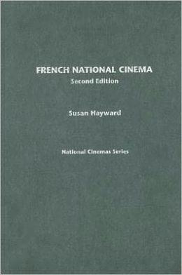 FRENCH NATIONAL CINEMA 2ED