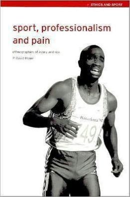 Sport, Professionalism and Pain