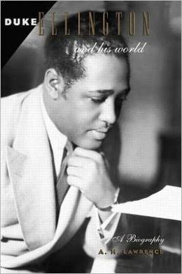 Duke Ellington and His World