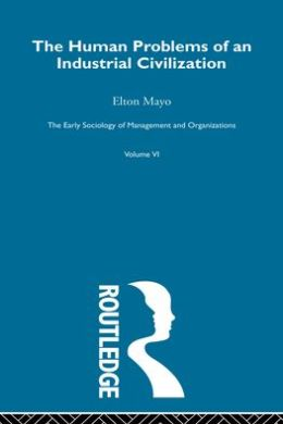 Human Problems of an Industrial Civilization