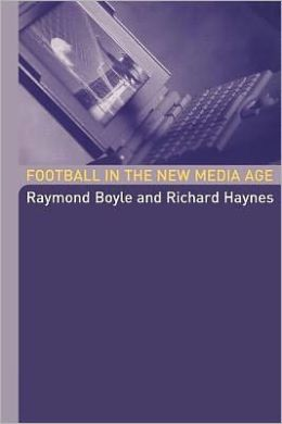 Football in the New Media Age