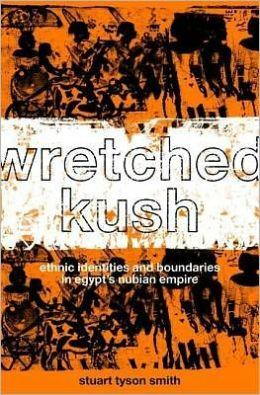 Wretched Kush: