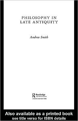 Philosophy in Late Antiquity