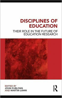 Disciplines of Education: Their Role in the Future of Education Research