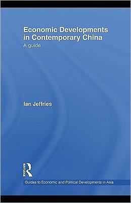 Economic Developments in Contemporary China: A Guide