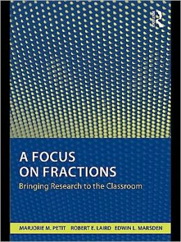 A Focus on Fractions: Bringing Research to the Classroom