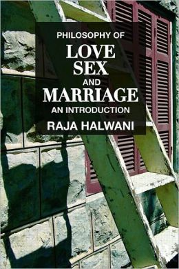 Love, Sex and Marriage: a Philosophical Introduction