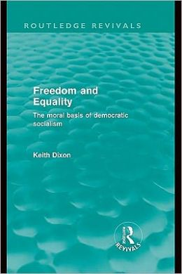 Freedom and Equality (Routledge Revivals)