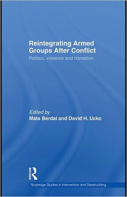 Reintegration of Armed Groups After Conflict