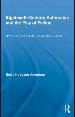 Eighteenth-Century Authorship and the Play of Fiction