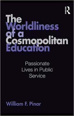 The Worldliness of a Cosmopolitan Education