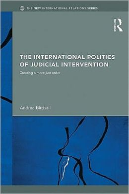 The International Politics of Judicial Intervention