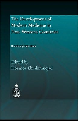 The Development of Modern Medicine in Non-Western Countries
