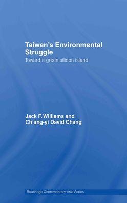 Taiwan's Environmental Struggle