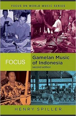 Focus on Gamelan Music of Indonesia