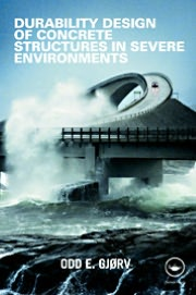 Durability Design of Concrete Structures in the Severe Environments Odd E. Gjrv