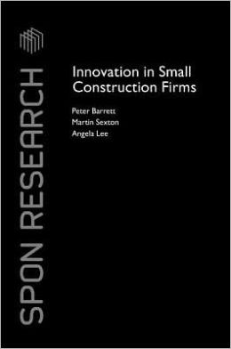 Innovation in Small Construction Firms
