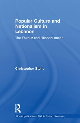 Popular Culture and Nationalism in Lebanon