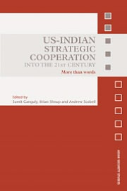 US-Indian Strategic Cooperation into the 21st Century