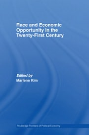 Race and Economic Opportunity in the Twenty-First Century